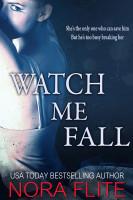 Watch Me Fall
